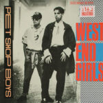 "Cover art for the Pet Shop Boys' hit, ""West End Girls"""