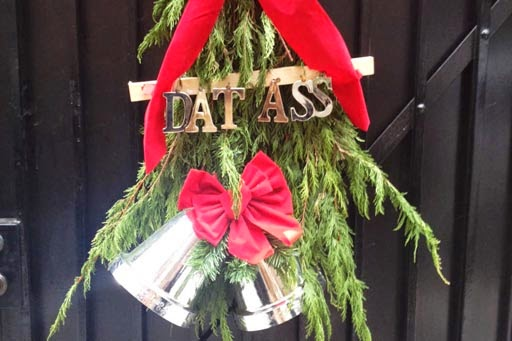 """Madonna's 2014 Christmas wreath pretty much says it all: """"Dat Ass"""""""