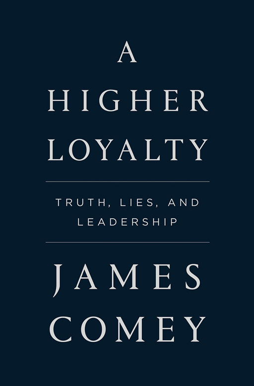 """Former FBI Director James Comey's new memoir """"A Higher Loyalty"""" sells over 600K copies in its first week."""
