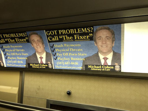 """A jokester posted a fake ad in the NYC subway of Donald Trump's lawyer and """"fixer"""" Michael Cohen promoting his skills with """"hush payments"""" and """"physical threats."""""""