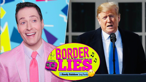"""Political satirist Randy Rainbow brightens our Tuesday with his latest video, a parody of Madonna's 1983 hit, """"Borderline."""""""