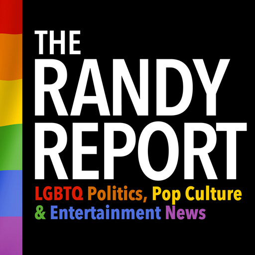 The Randy Report podcast covers politics, pop culture and entertainment news of interest to the LGBTQ community