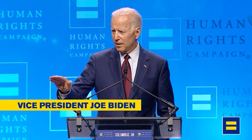 Speaking at the Human Rights Campaign Dinner in Columbus, Ohio, former Vice President Joe Biden promised to make LGBTQ equality a priority.