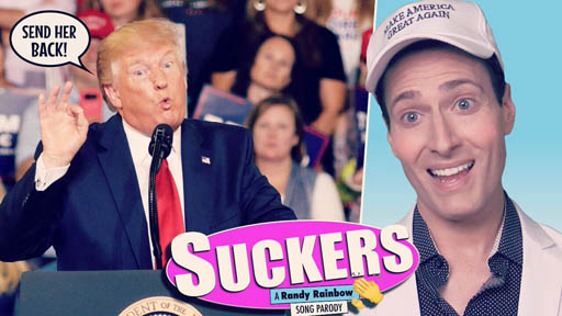 """Political satirist Randy Rainbow offers his riff on the Jonas Brothers recent #1 hit, """"Suckers,"""" as he skewers Trump supporters for their blind allegiance."""