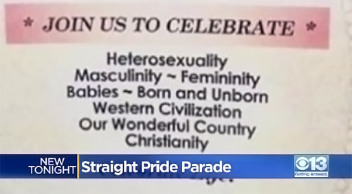 In addition to the upcoming 'Straight Pride Parade' in Boston on August 31, homophobic folks on the other side of the country in California are attempting to hold their own faux 'Pride' event.