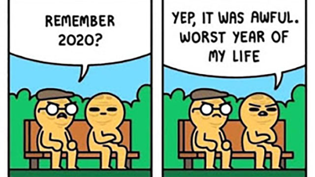 Two characters remembering 2020 as the worst year of their lives