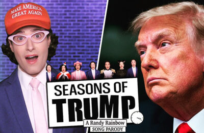Randy Rainbow serves up a satirical sendoff for the 'Seasons of Trump'