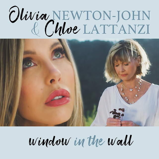 """Window in the Wall"" by Olivia Newton-John & Chloe Lattanzi"