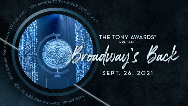 The 2019-2020 Tony Awards will take place on September 26, 2021