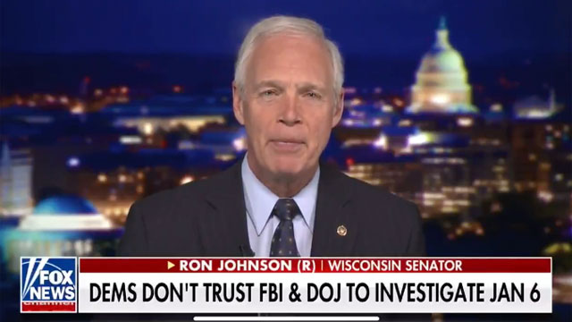 Sen. Ron Johnson (R-WI) told Fox News viewers last night the January 6 invasion of the Capitol Building was