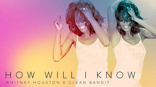 """Clean Bandit offers their take on the Whitney Houston hit """"How Will I Know"""""""
